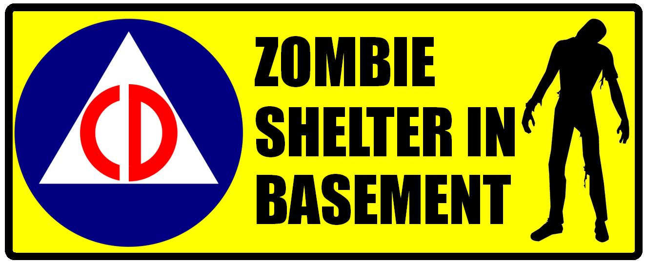 Zombie Shelter In Basement Decal